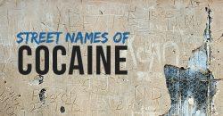 Cocaine Street Names